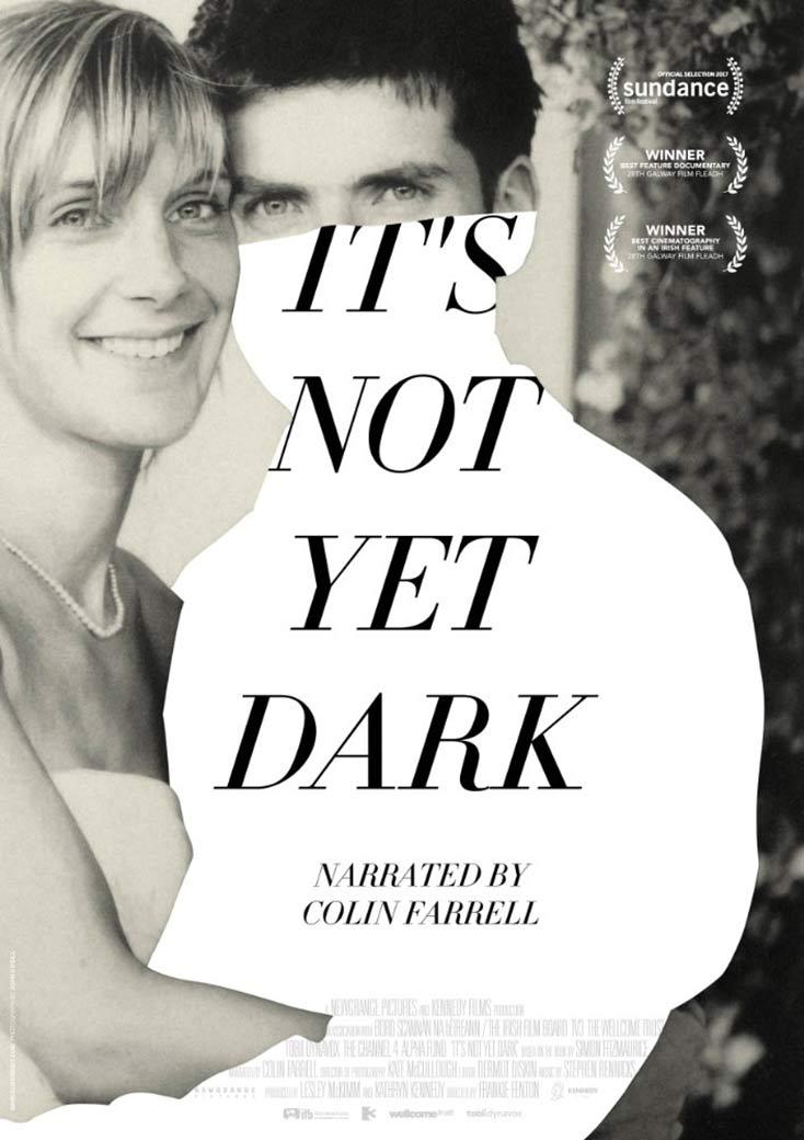 It's Not Yet Dark Poster #1