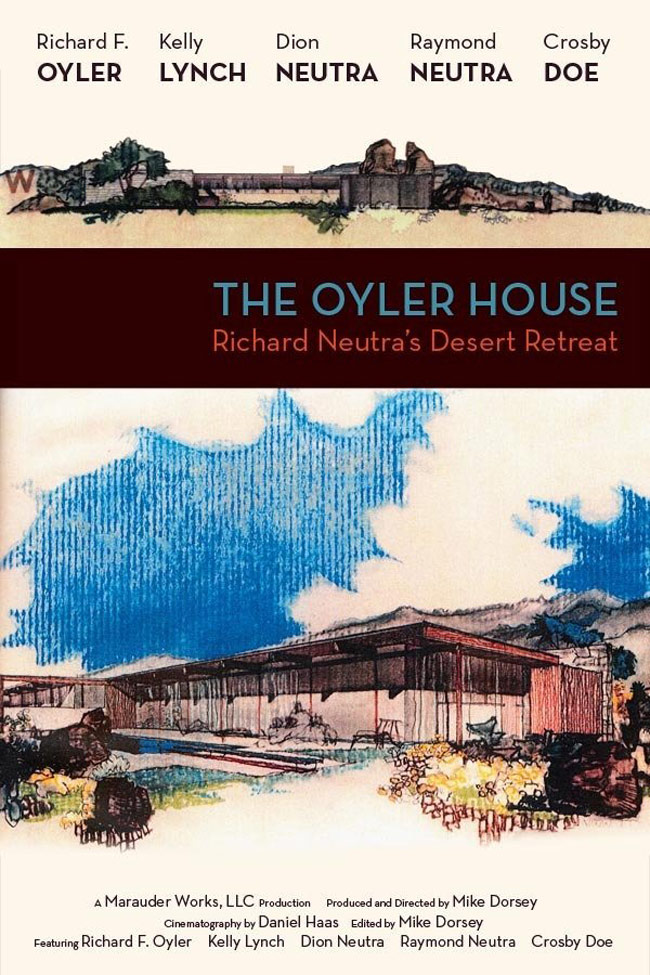 The Oyler House: Richard Neutra's Desert Retreat Poster #1