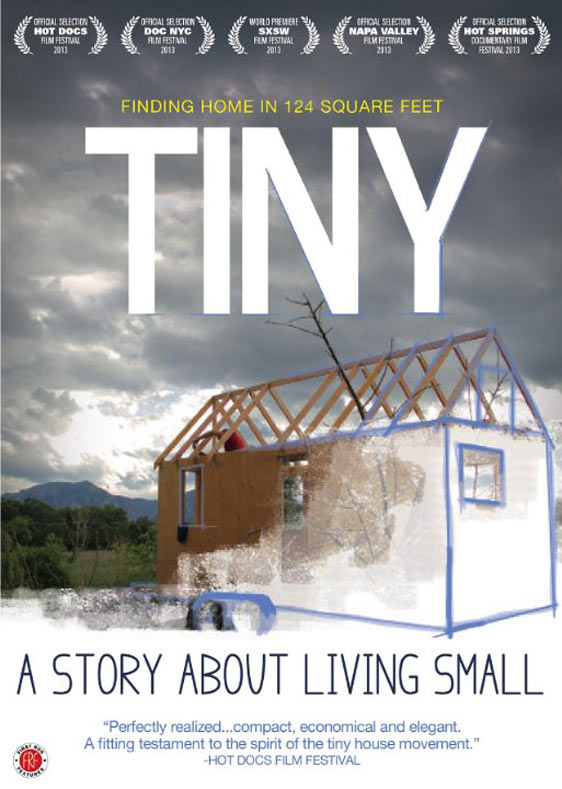 TINY: A Story About Living Small Poster #1