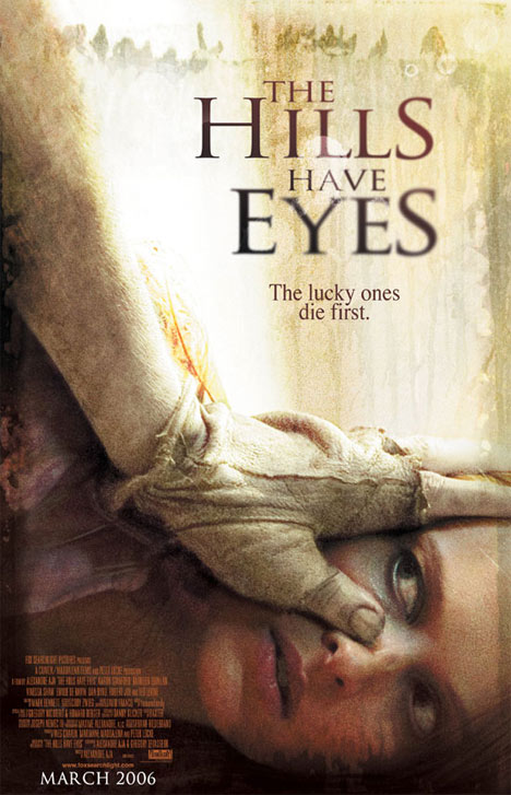 The Hills Have Eyes Poster #1