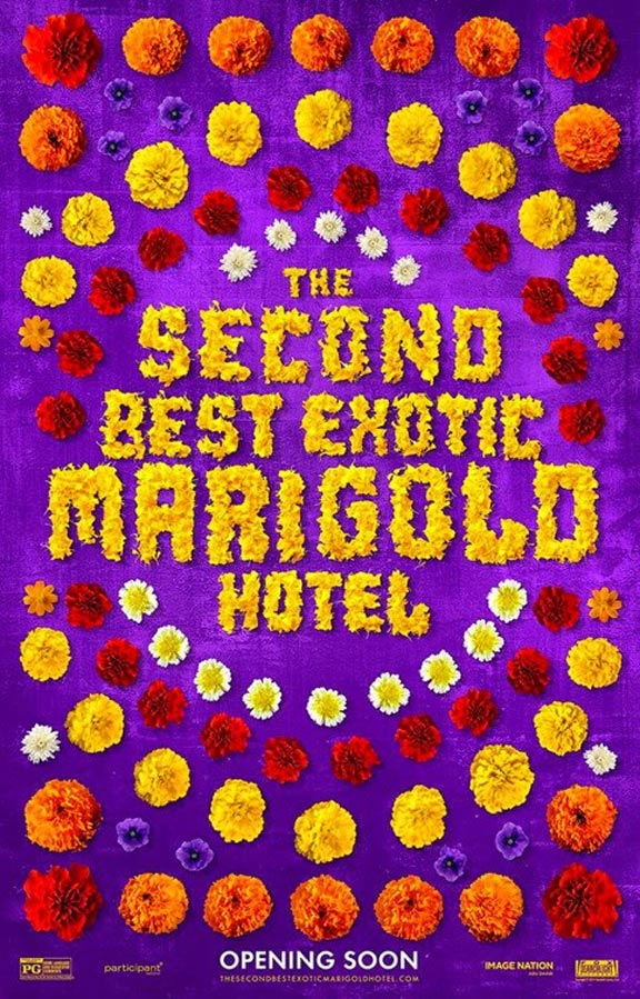 The Second Best Exotic Marigold Hotel Poster #1