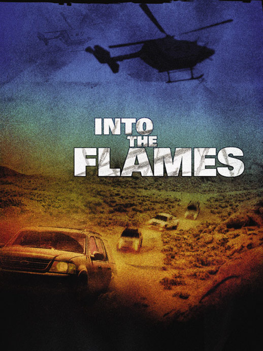 Into the Flames (Entre Llamas) Poster #1