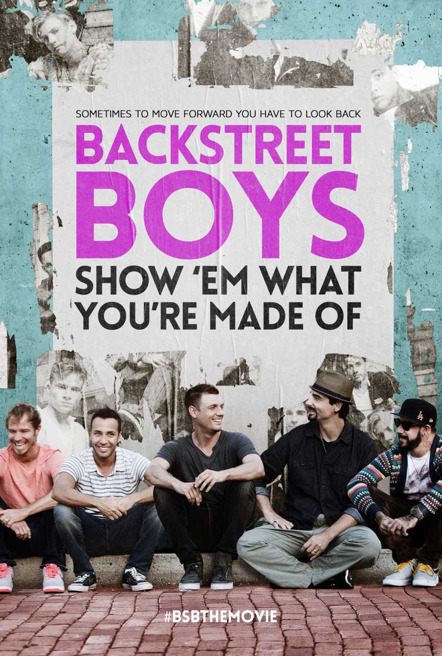 Backstreet Boys: Show 'Em What You're Made Of Poster #1