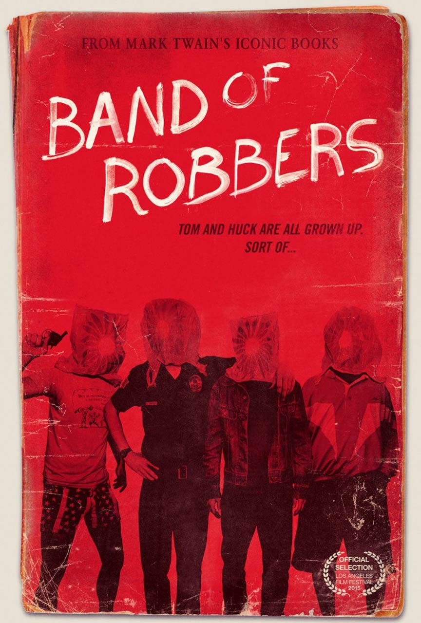 Band of Robbers Poster #1