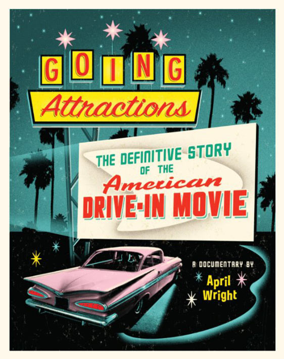 Going Attractions: The Definitive Story of the American Drive-in Movie Poster #1