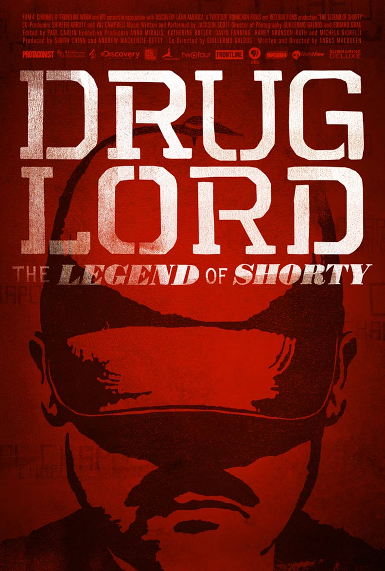 Drug Lord: The Legend of Shorty Poster #1