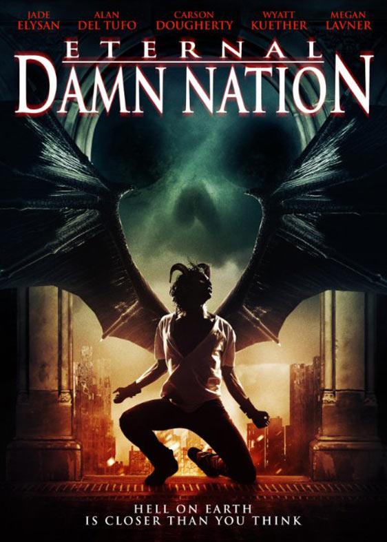 Eternal Damn Nation Poster #1