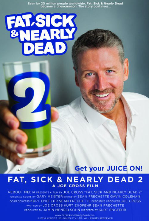 Fat, Sick & Nearly Dead 2 Poster #1
