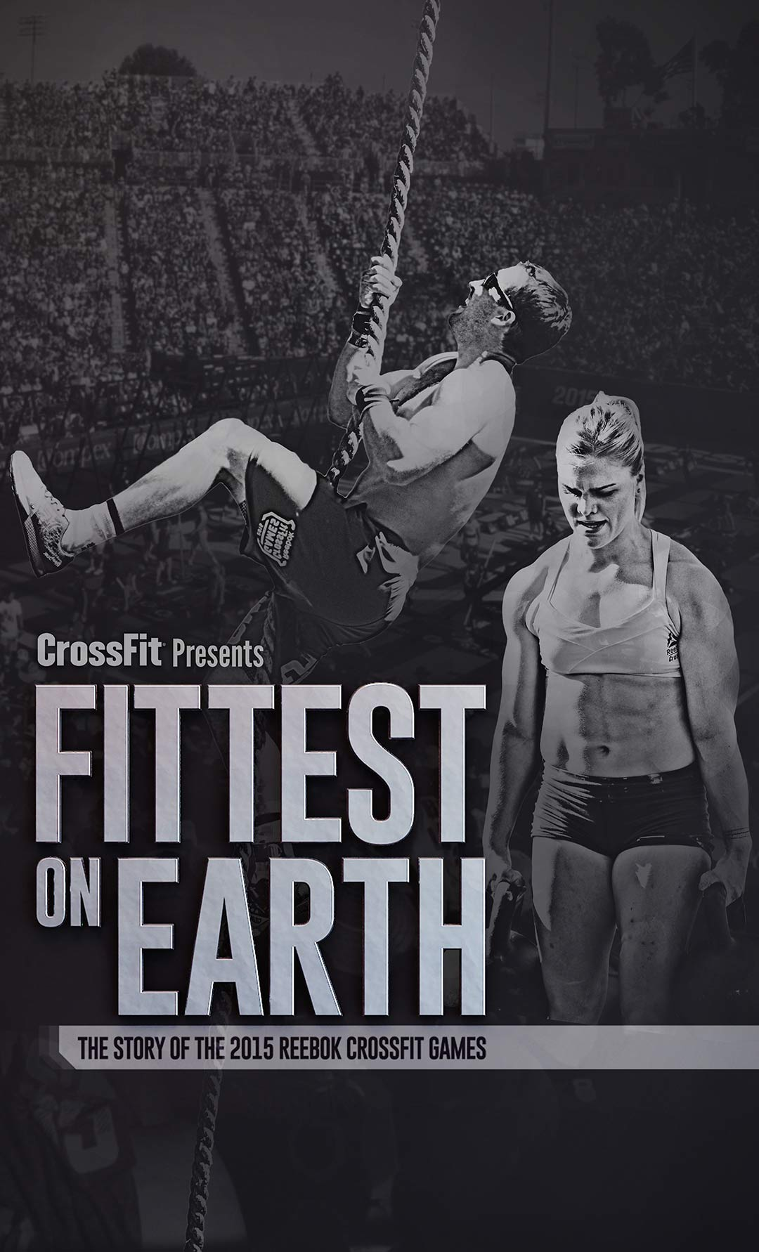 Fittest on Earth: The Story of the 2015 Reebok CrossFit Games Poster #1