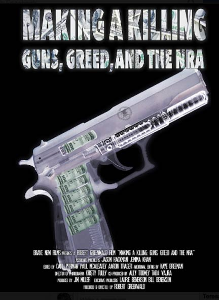 Making a Killing: Guns, Greed, and the NRA Poster #1