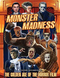 Monster Madness: The Golden Age of the Horror Film Poster #1