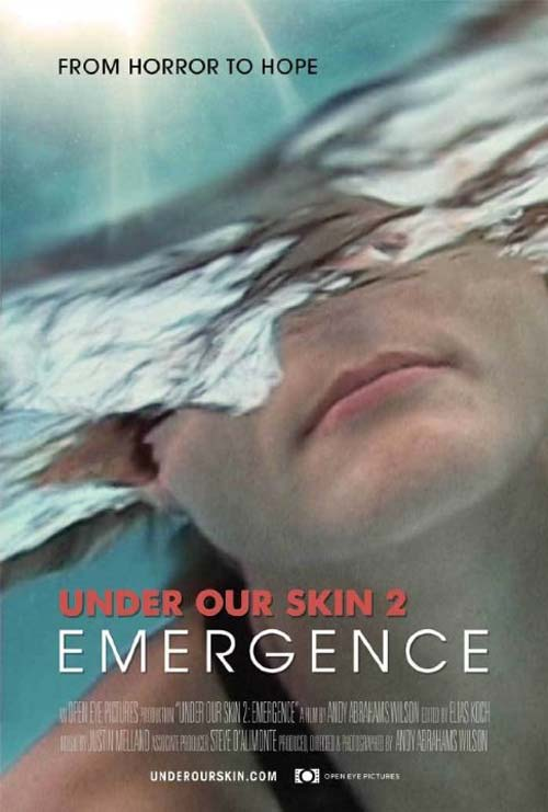 Under Our Skin 2: Emergence Poster #1