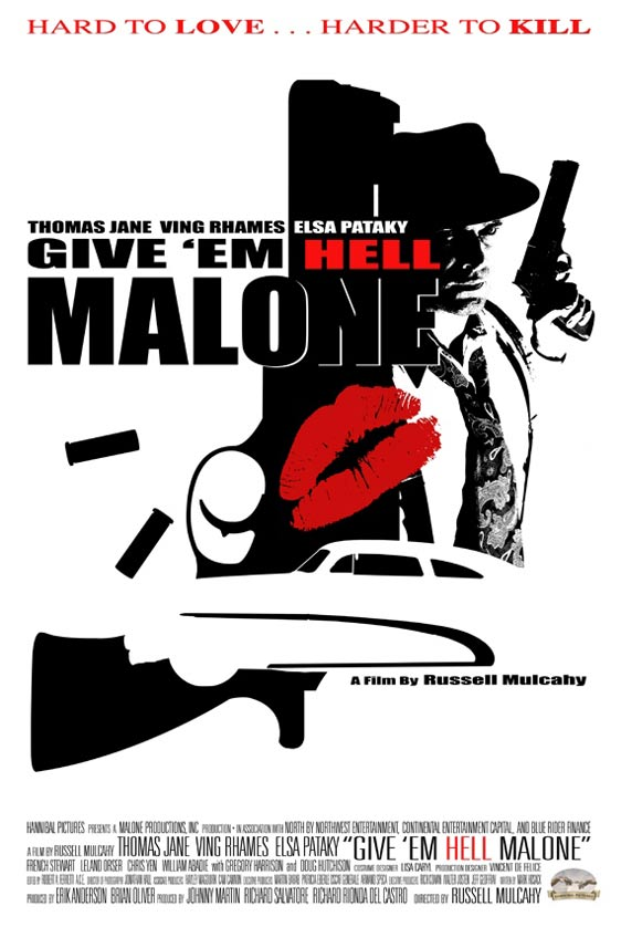 Give 'em Hell, Malone Poster #2
