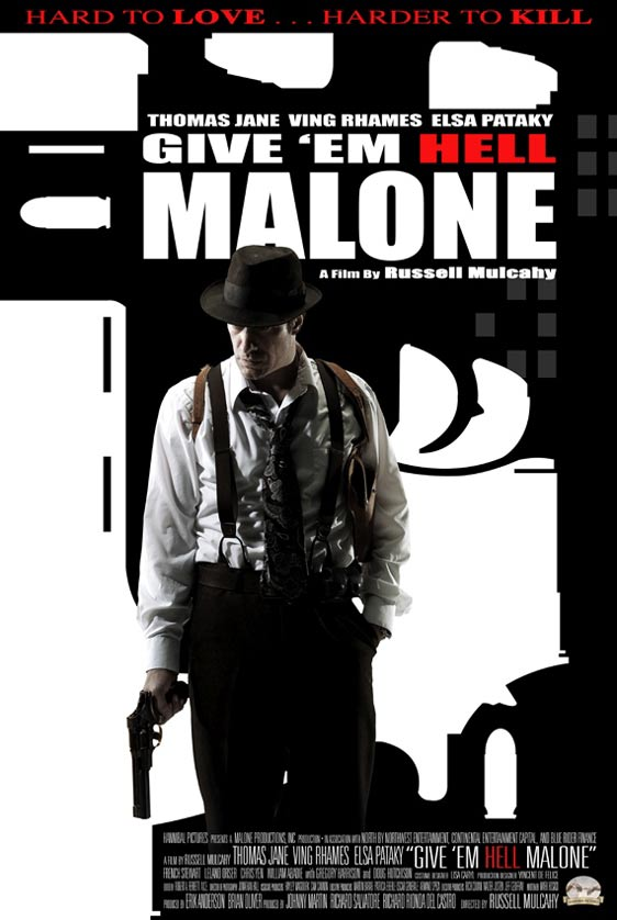 Give 'em Hell, Malone Poster #3