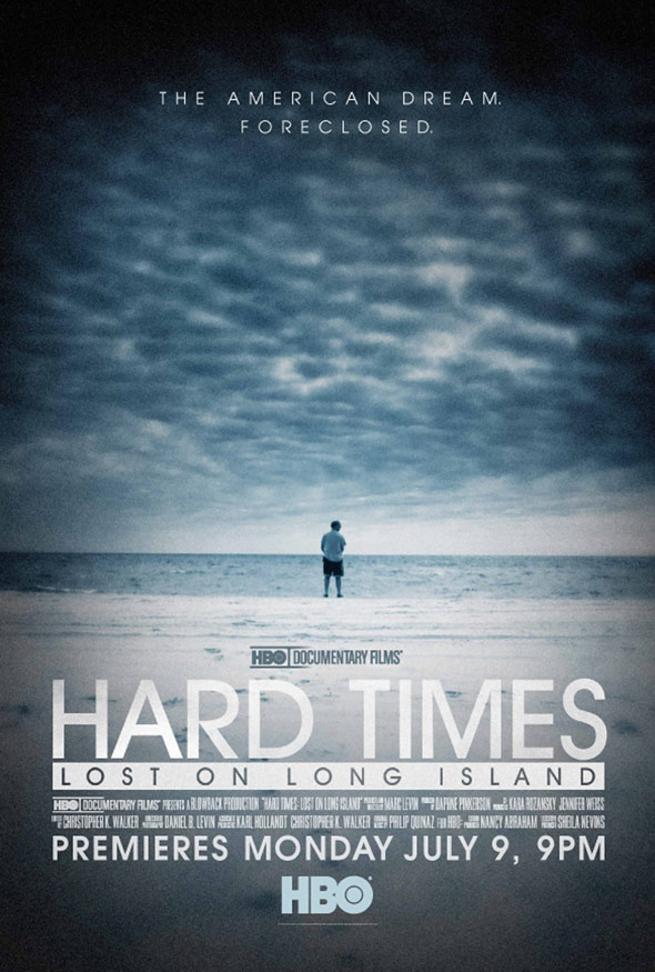 Hard Times: Lost on Long Island Poster #1
