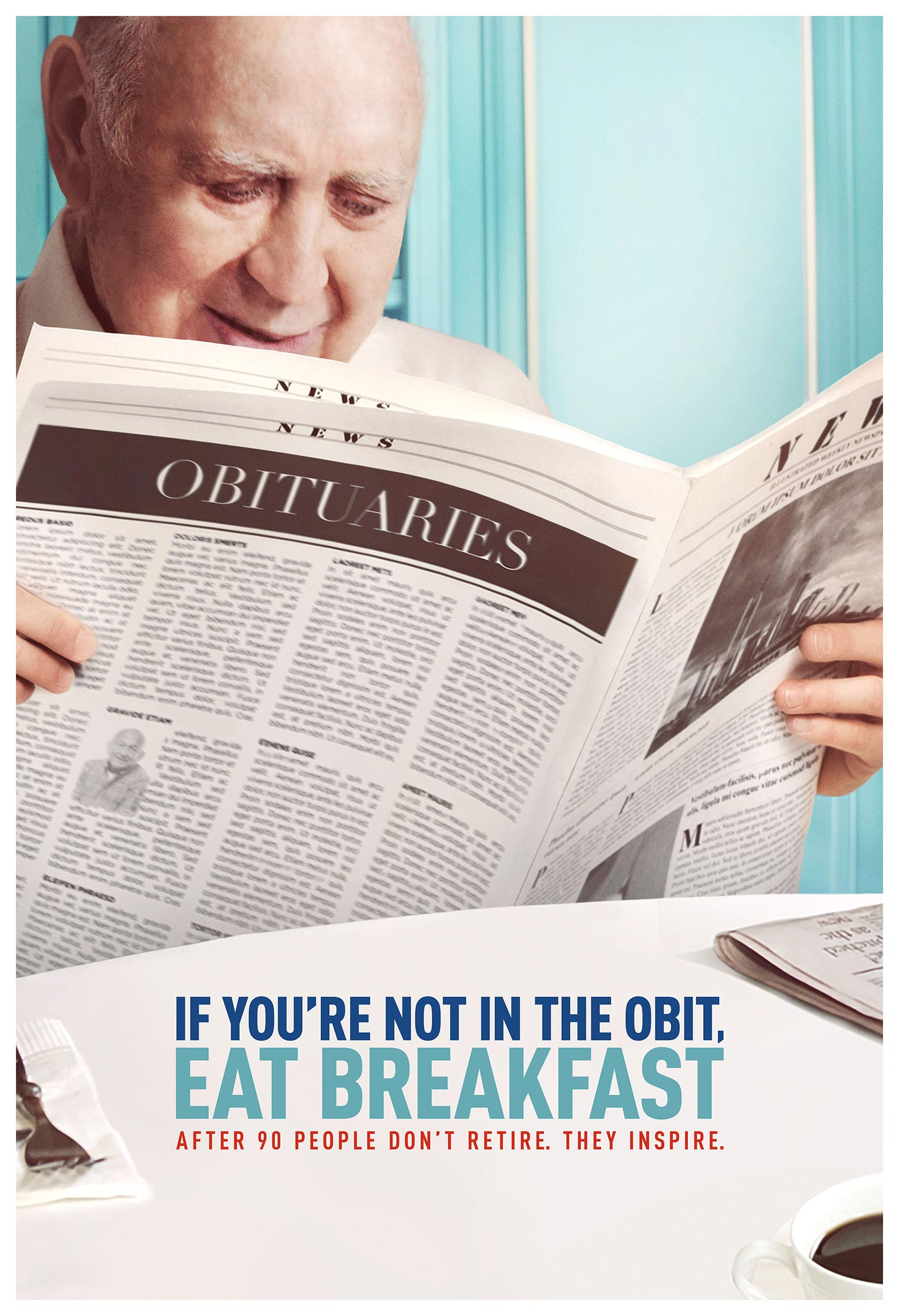 If You're Not In The Obit, Eat Breakfast Poster #1