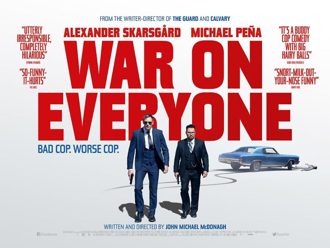 War on Everyone Poster #2