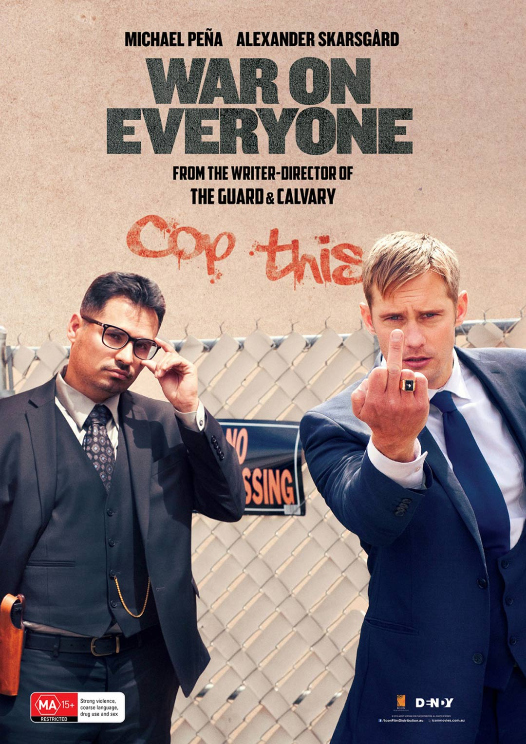 War on Everyone Poster #3