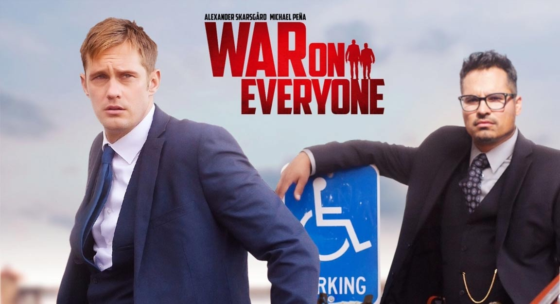 War on Everyone Poster #1