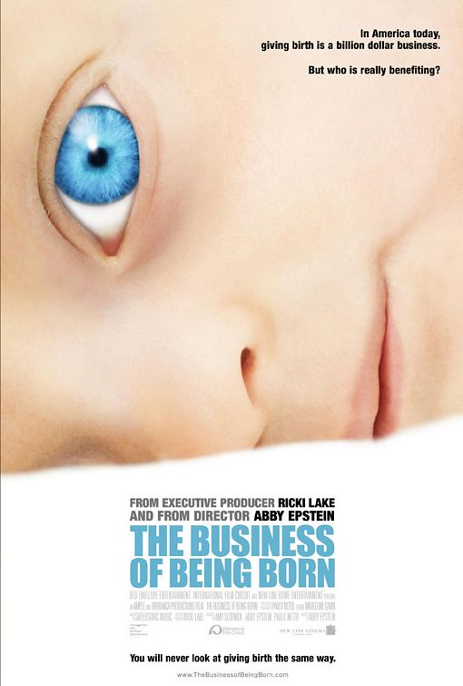 The Business of Being Born Poster #1