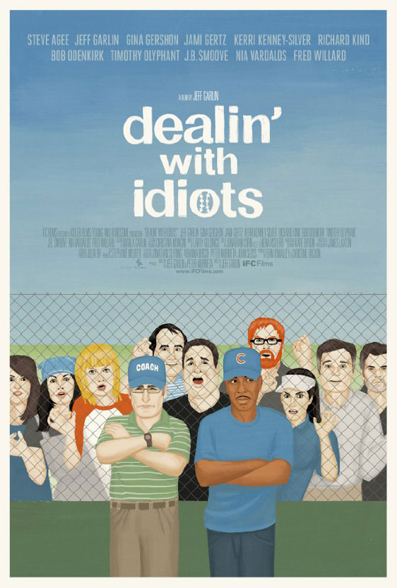 Dealin' with Idiots Poster #1