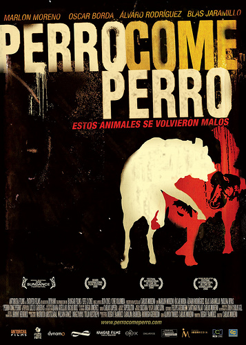 Dog Eat Dog (Perro Come Perro) Poster #1