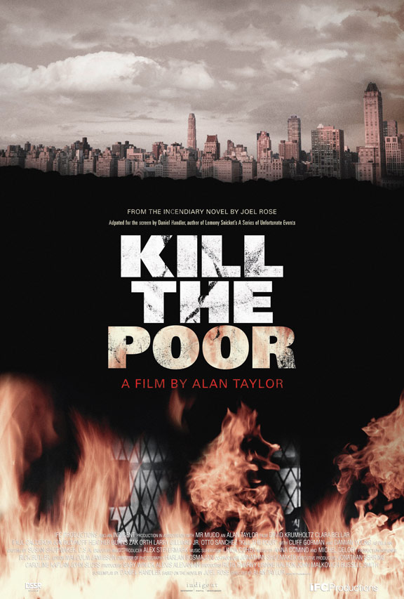 Kill the Poor Poster #1