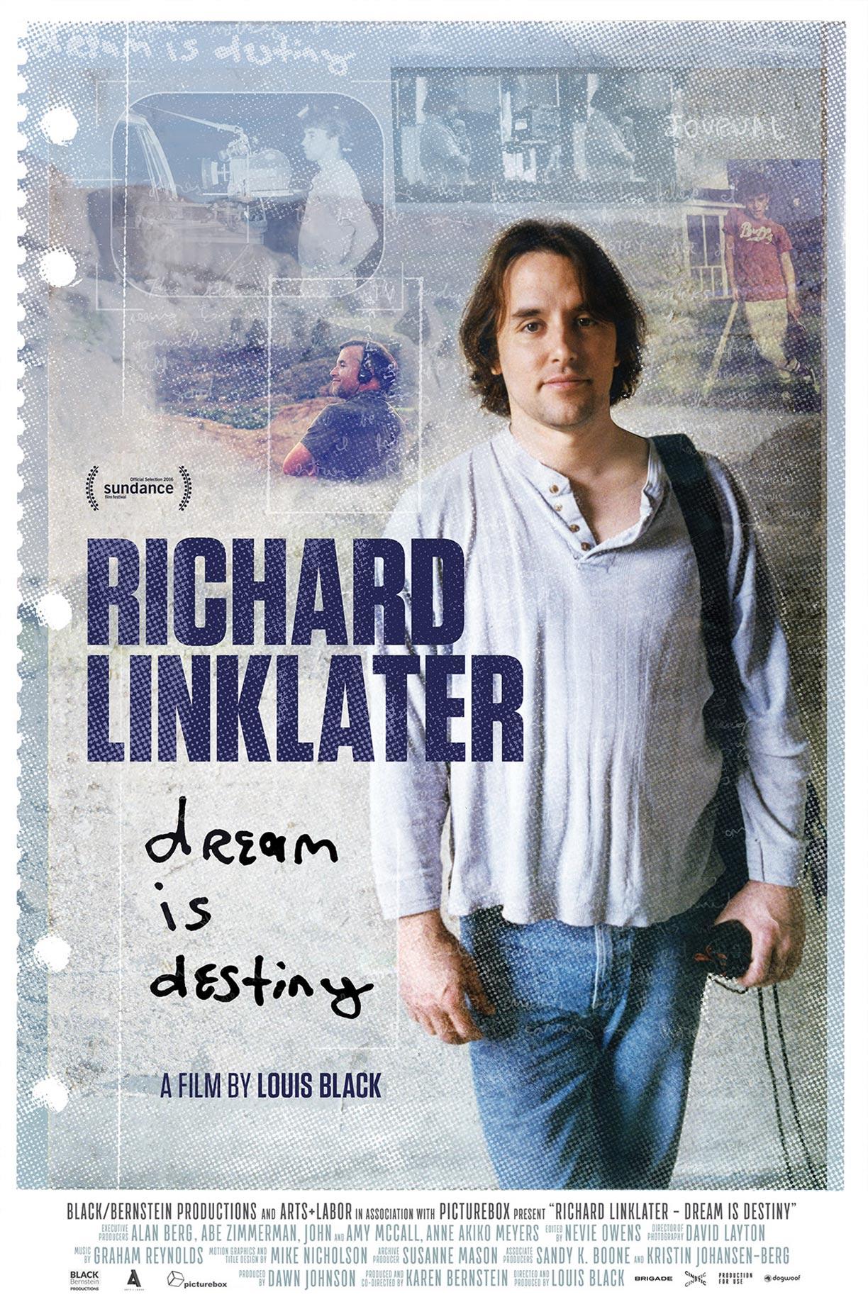 Richard Linklater: Dream Is Destiny Poster #1