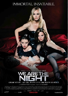 We Are the Night Poster #1
