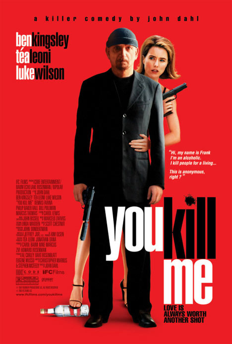 You Kill Me Poster #1