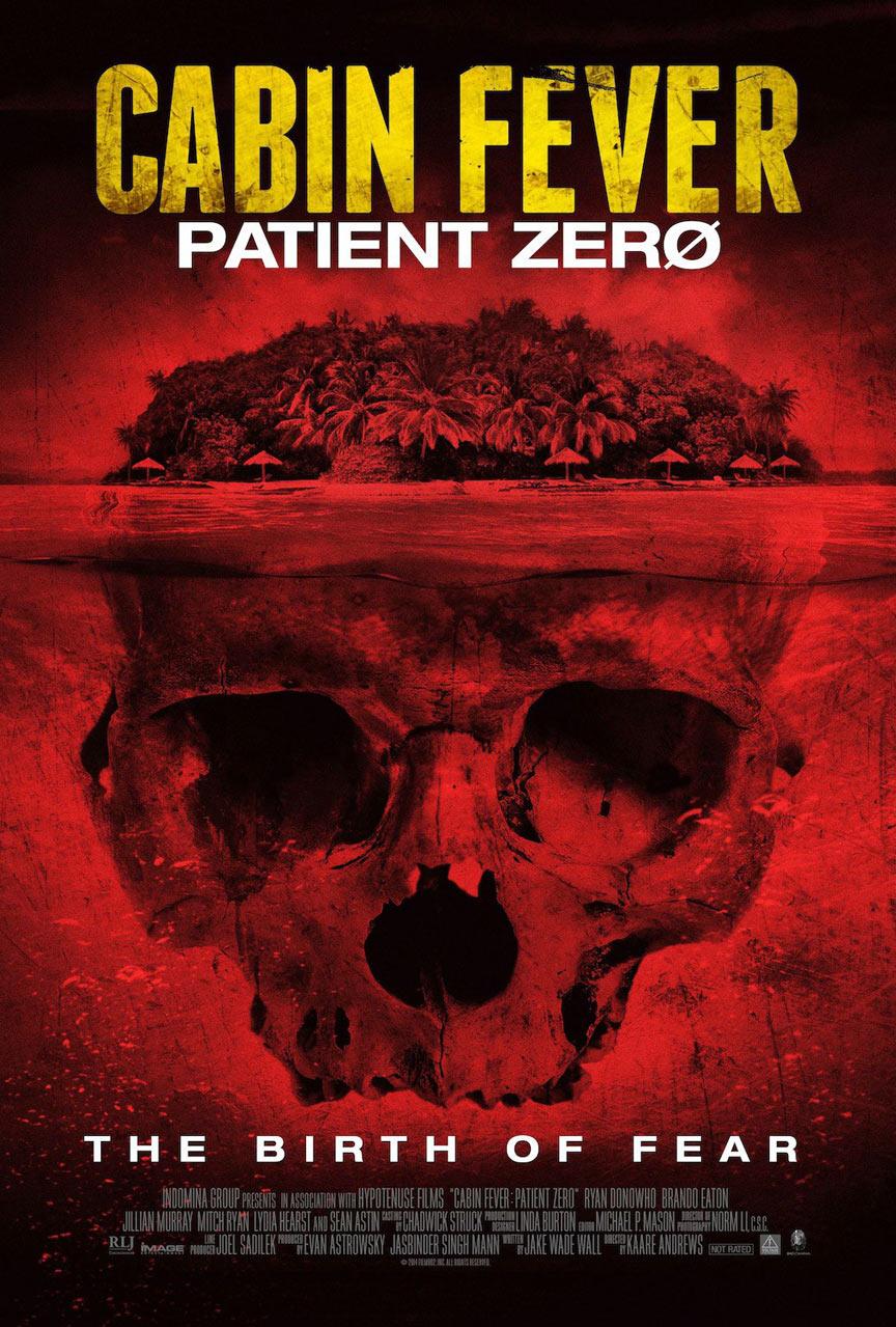 Cabin Fever: Patient Zero Poster #1