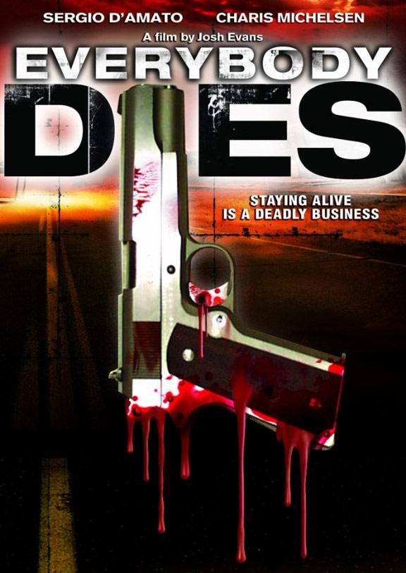 Everybody Dies Poster #1