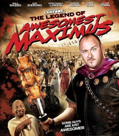 The Legend of Awesomest Maximus Poster #1