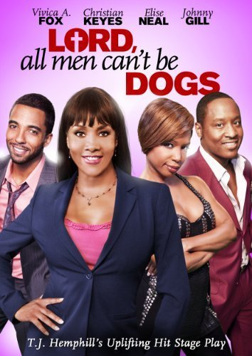 Lord, All Men Can't Be Dogs Poster #1
