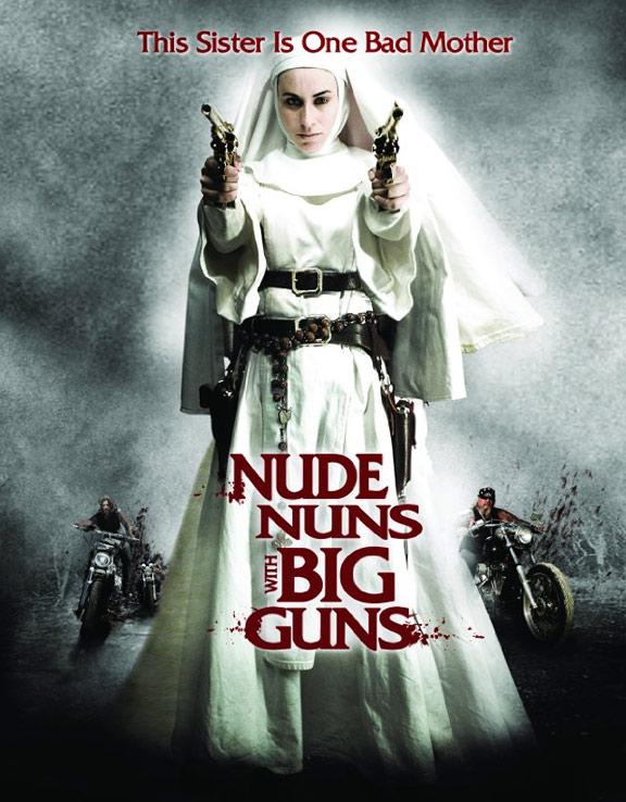 Nude Nuns with Big Guns Poster #2