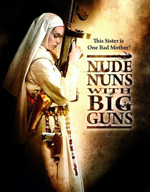 Nude Nuns with Big Guns Poster #1