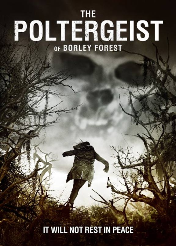 The Poltergeist of Borley Forest Poster #1