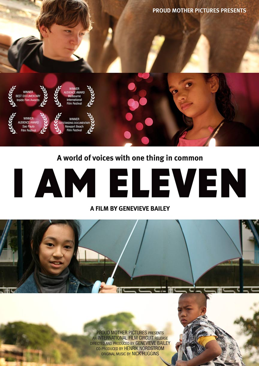I Am Eleven Poster #1