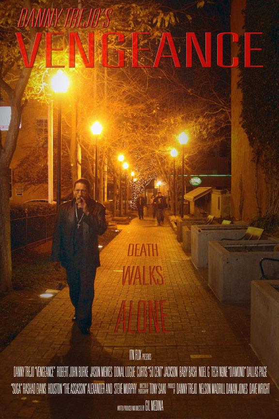 Danny Trejo's Vengeance Poster #3