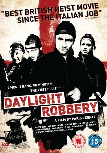 Daylight Robbery Poster #1
