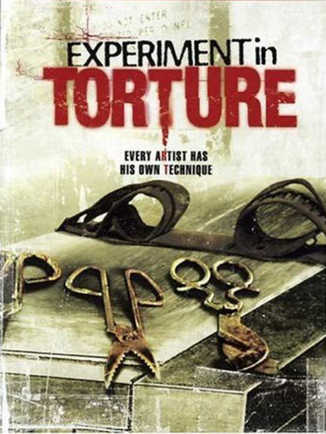 Experiment in Torture Poster #1