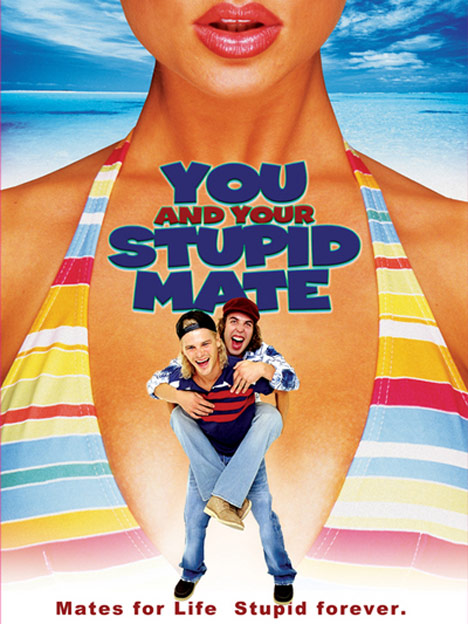 You and Your Stupid Mate Poster #1