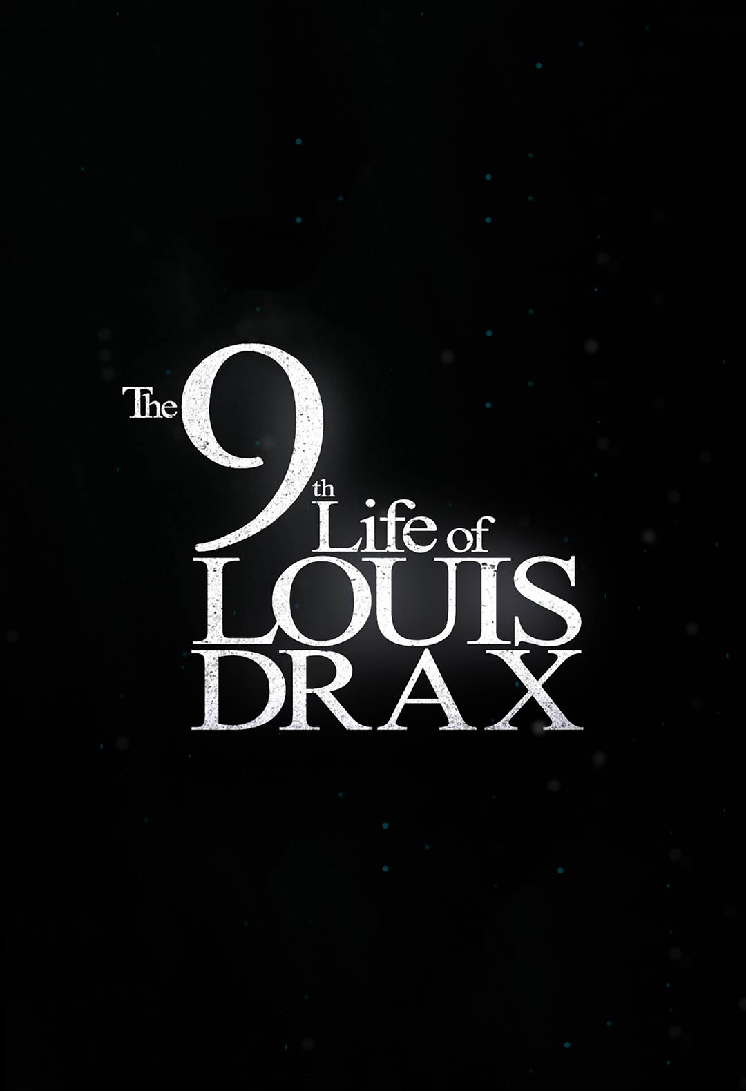 The 9th Life of Louis Drax Poster #1