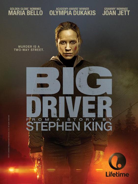 Big Driver Poster #1