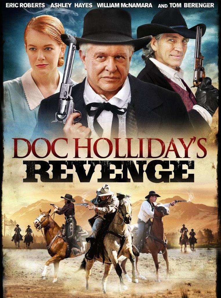 Doc Holliday's Revenge Poster #1