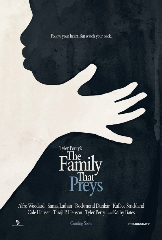 Tyler Perry's The Family That Preys Poster #1