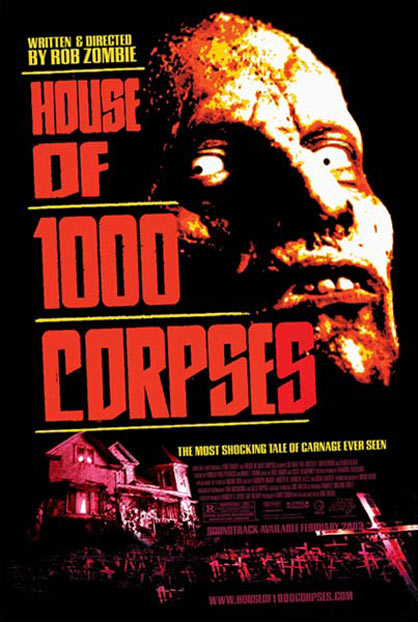 House of 1000 Corpses Poster #1