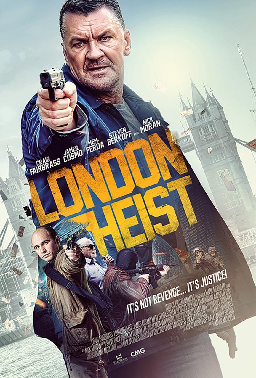 London Heist Poster #1