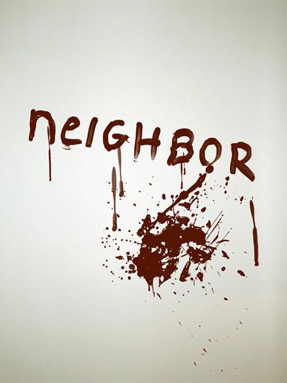Neighbor Poster #1
