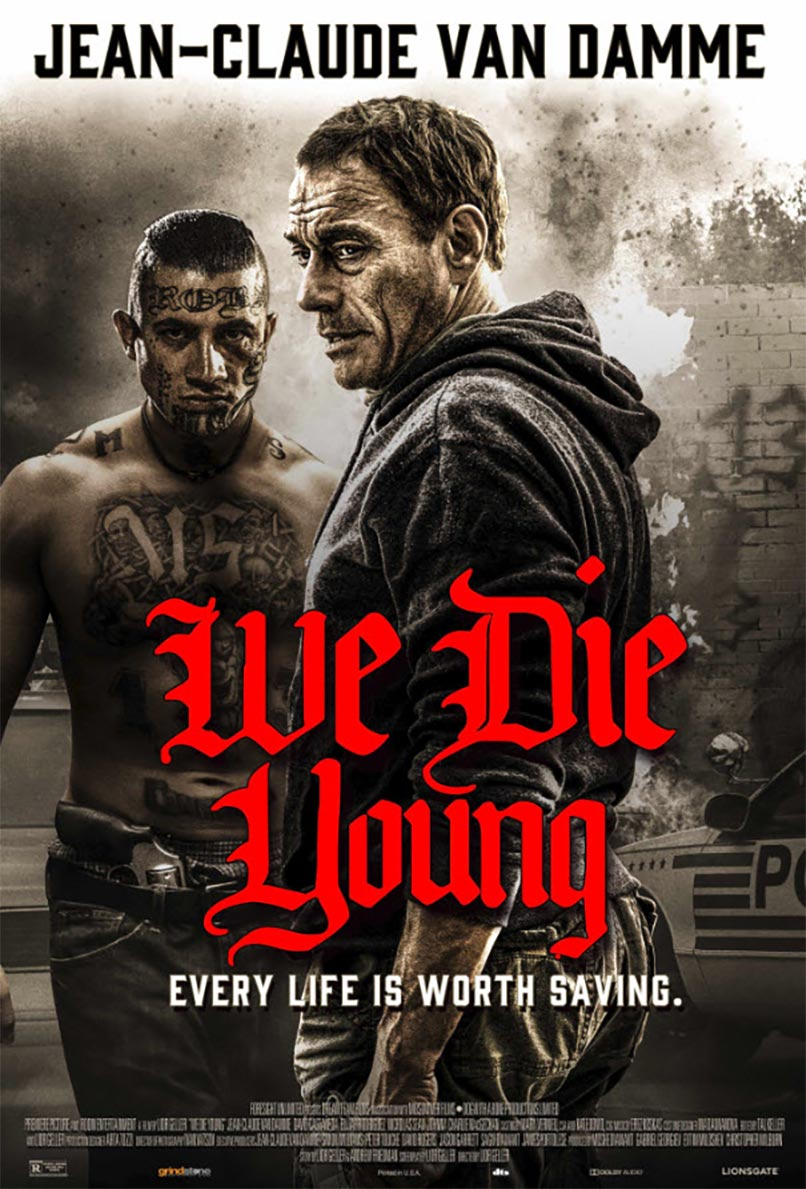 We Die Young Poster #1